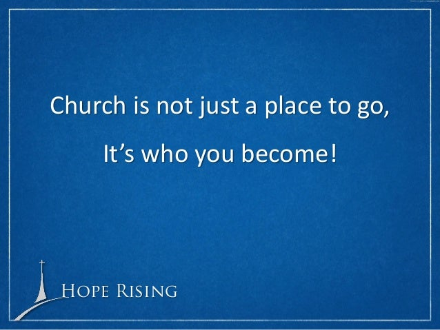 Blueprint for church growth hope rising we were created by god authority we believe malvernweather Image collections