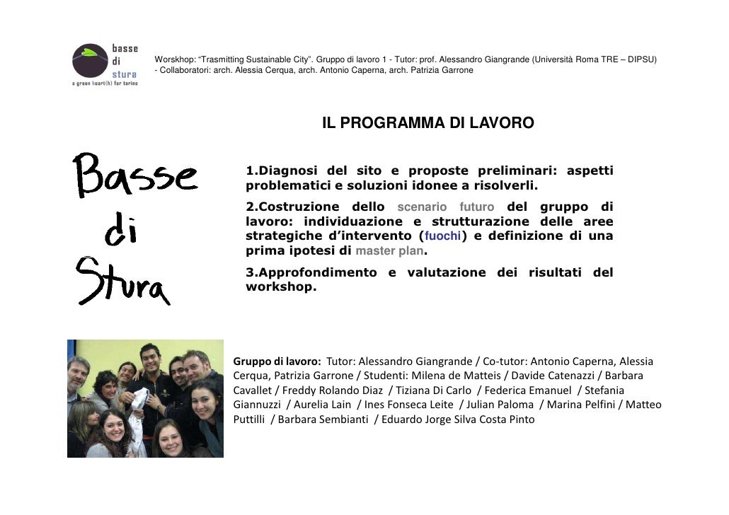 "Worskhop: ""Trasmitting Sustainable City"". Gruppo di lavoro 1 - Tutor: prof. Alessandro Giangrande (Università Roma TRE – D..."