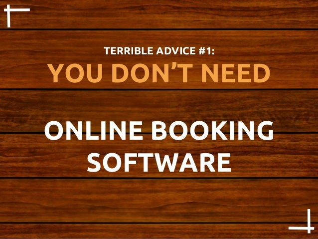 The Worst Advice We've Ever Heard About Online Booking Software Slide 3