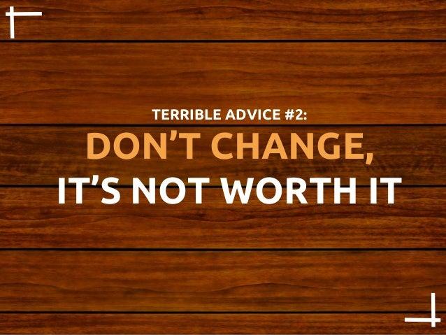 the worst advice