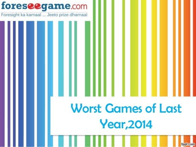 Worst Games of Last Year,2014