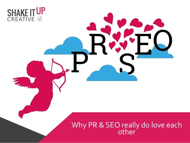 Why PR & SEO really do love each other