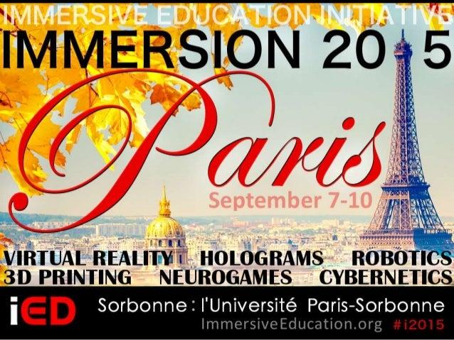 Disruptive Enabling Technologies and Immersive Education (Plus ça change, plus c'est la même chose?) iED Paris 2015 David ...