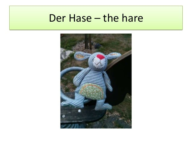Der Hase – the hare