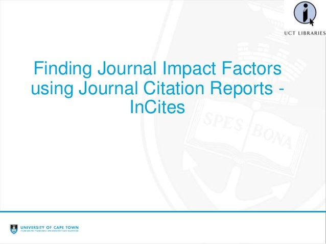 Finding Journal Impact Factor Using Journal Citation Reports