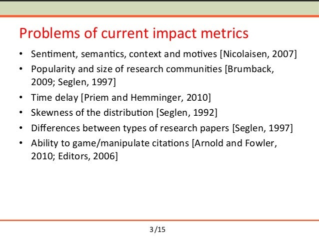 Towards Semantometrics: A New Semantic Similarity Based Measure for Assessing a Research Publication's Contribution Slide 3