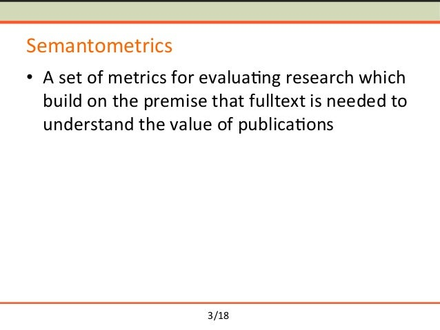 Semantometrics in Coauthorship Networks: Fulltext-based Approach for Analysing Patterns of Research Collaboration Slide 3