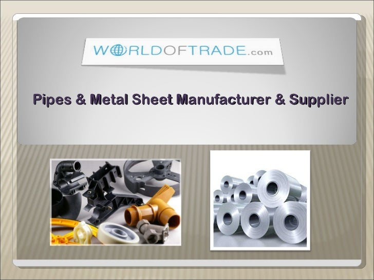 Pipes & Metal Sheet Manufacturer & Supplier