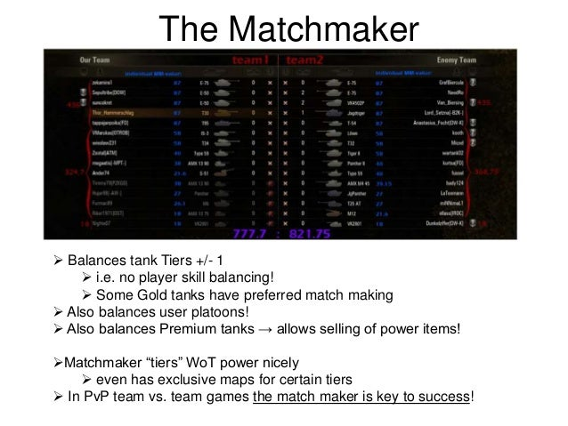 Wot which tanks have preferential matchmaking
