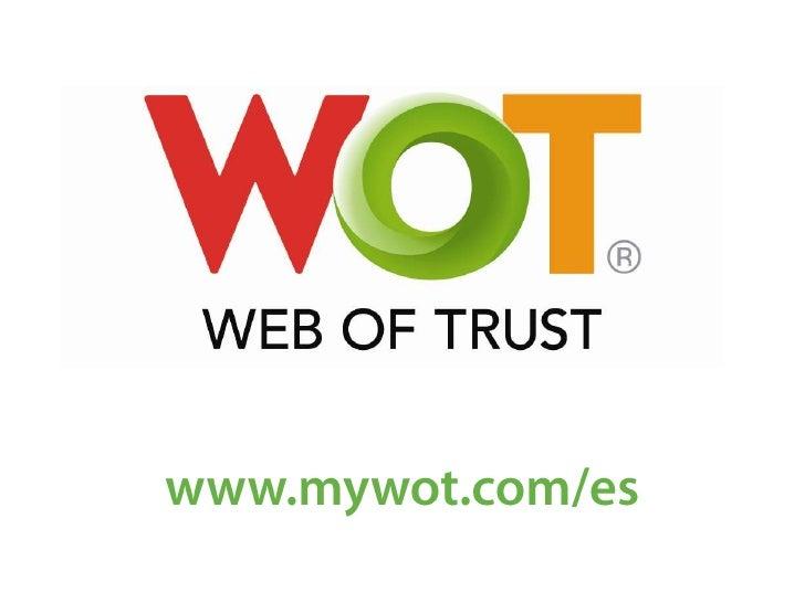 www.mywot.com/es<br />