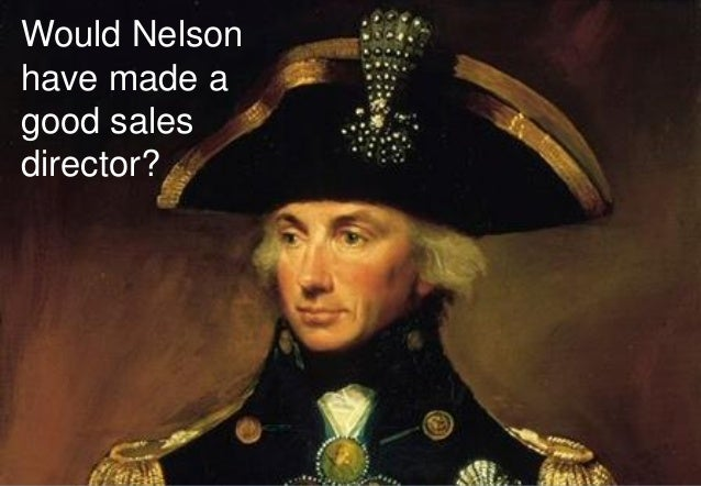 Consilium | s a l e s t r a n s f o r m a t i o n | Consilium | s a l e s t r a n s f o r m a t i o n | Would Nelson have ...