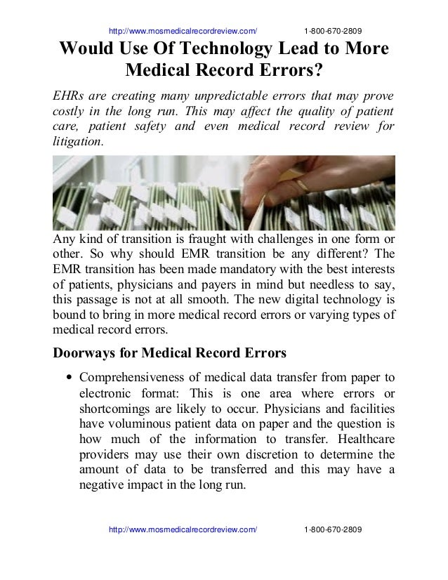 http://www.mosmedicalrecordreview.com/                     1­800­670­2809  Would Use Of Technolog...