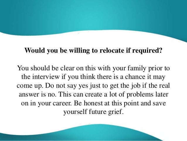 Would You Be Willing To Relocate If Required Sample Answer