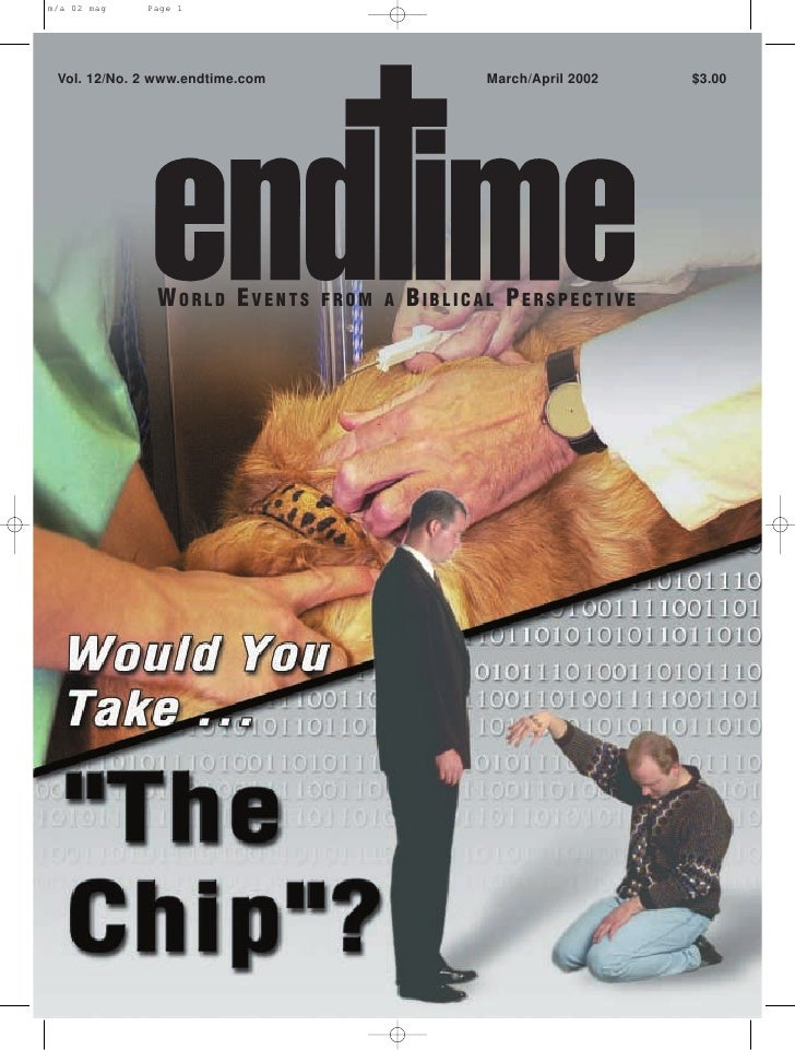 Vol. 12/No. 2 www.endtime.com                   March/April 2002   $3.00                  WORLD EVENTS       FROM A   BIBL...
