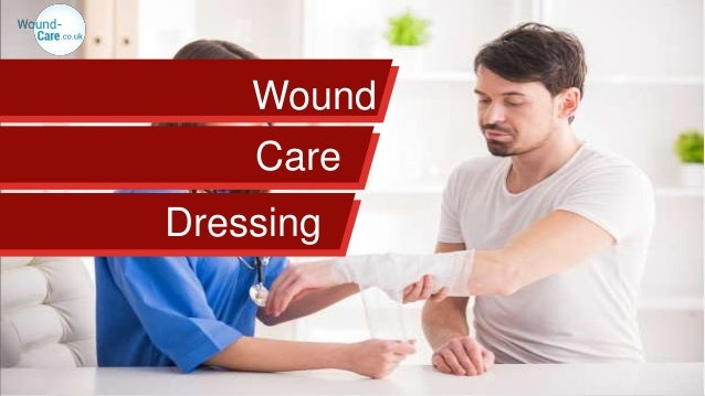 Wound Dressing Care