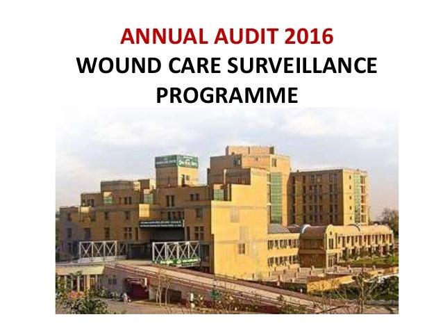 ANNUAL AUDIT 2016 WOUND CARE SURVEILLANCE PROGRAMME