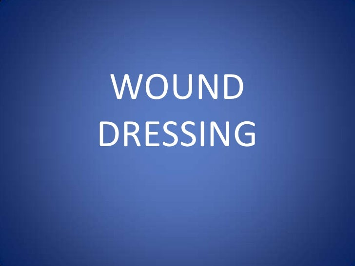 WOUND DRESSING<br />