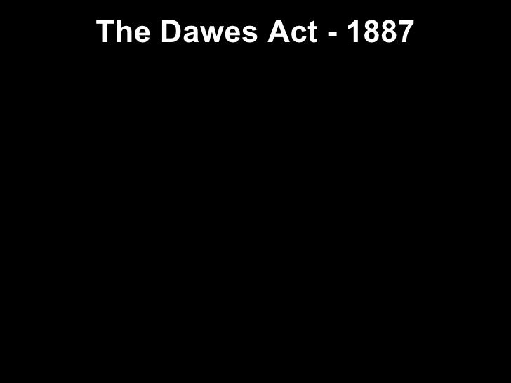 ... 4. The Dawes Act ...