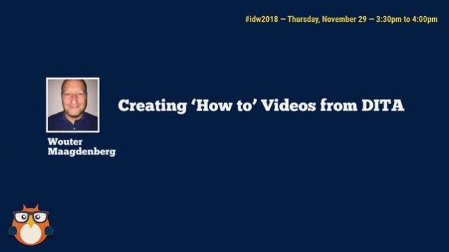 """Creating """"How To"""" Videos from DITA Watch instead of Read"""