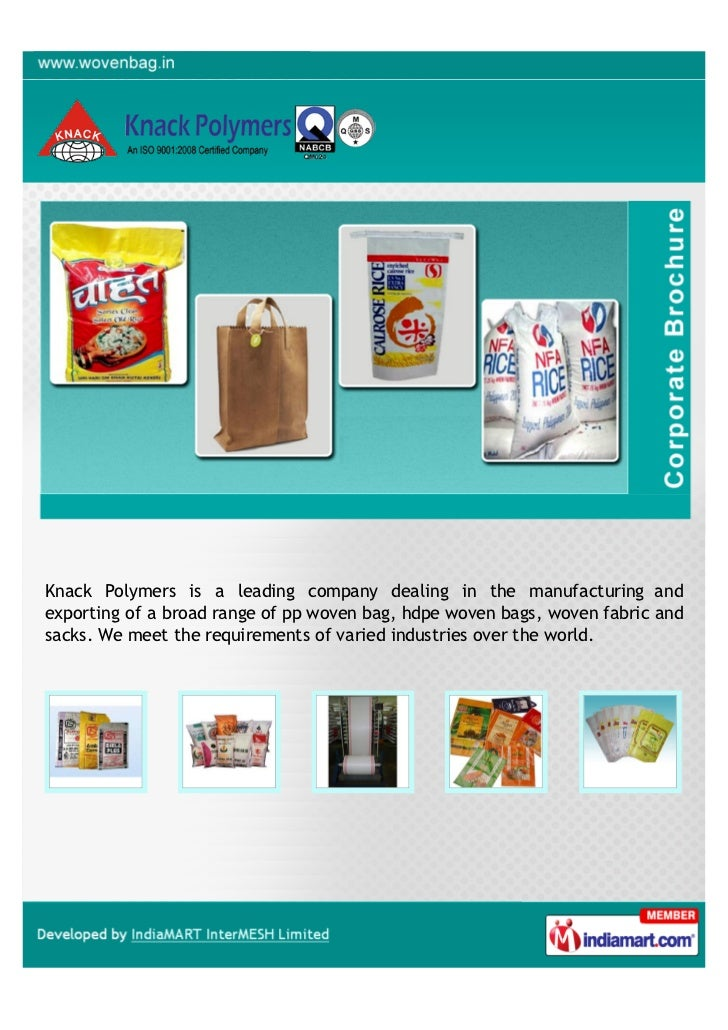 Knack Polymers is a leading company dealing in the manufacturing andexporting of a broad range of pp woven bag, hdpe woven...