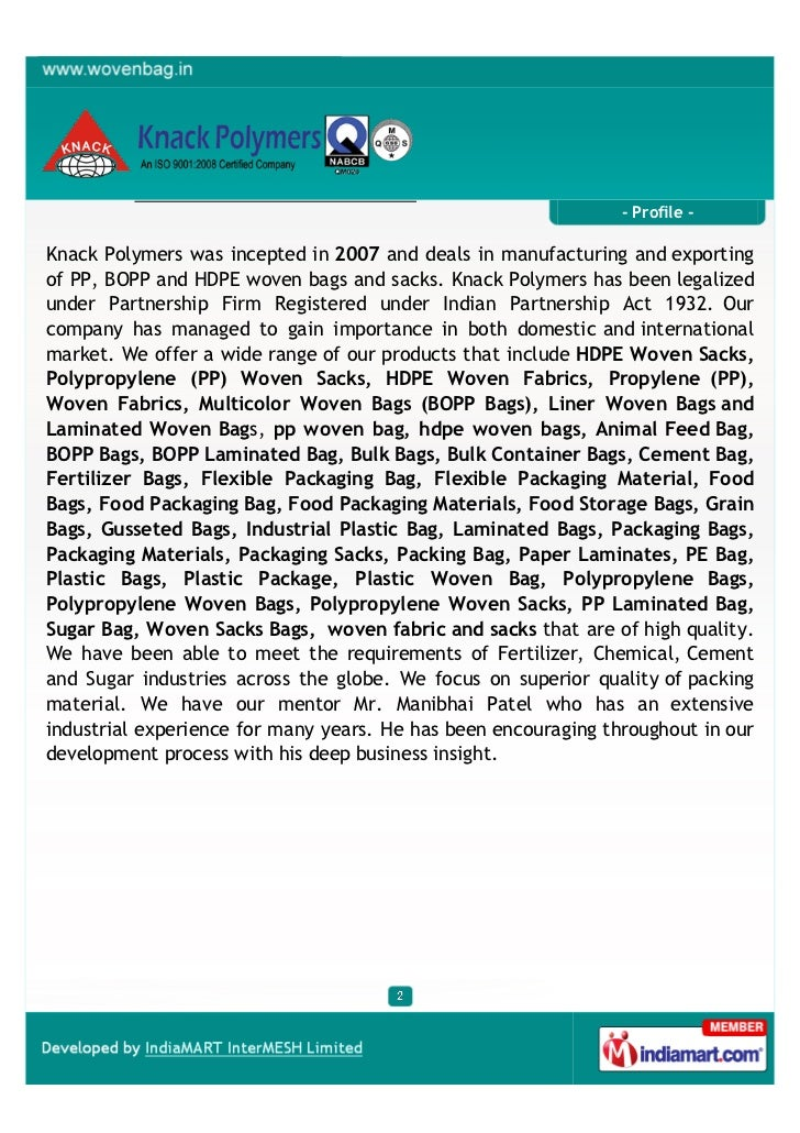 - Profile -Knack Polymers was incepted in 2007 and deals in manufacturing and exportingof PP, BOPP and HDPE woven bags and...