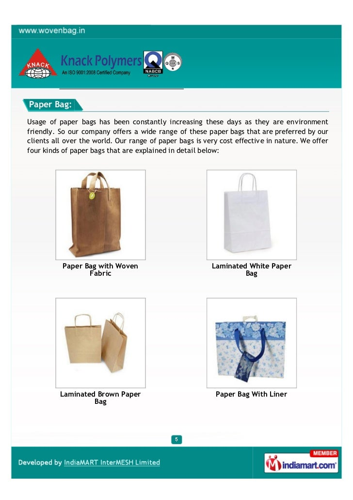 Paper Bag:Usage of paper bags has been constantly increasing these days as they are environmentfriendly. So our company of...