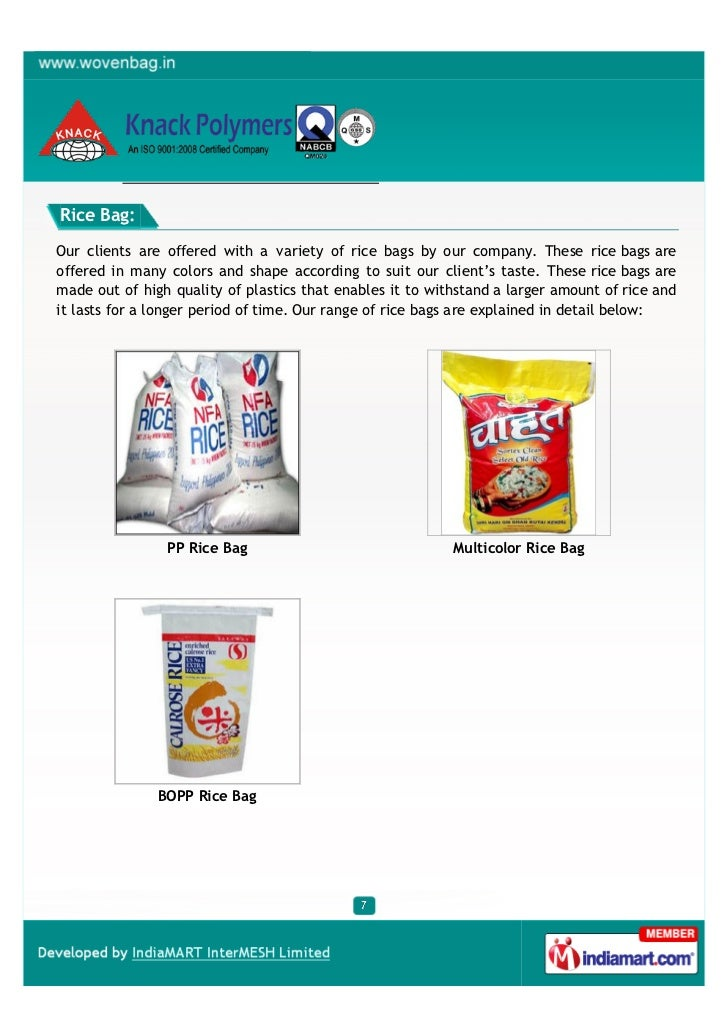 Rice Bag:Our clients are offered with a variety of rice bags by our company. These rice bags areoffered in many colors and...
