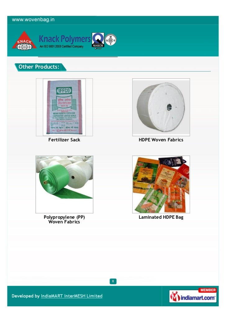 Other Products:           Fertilizer Sack    HDPE Woven Fabrics         Polypropylene (PP)   Laminated HDPE Bag           ...