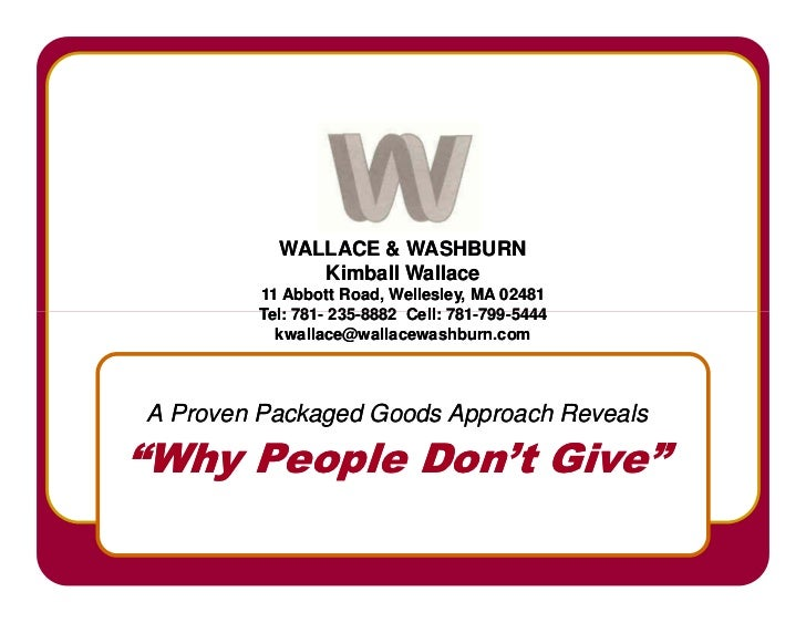 WALLACE  WASHBURN              Kimball Wallace         11 Abbott Road, Wellesley, MA 02481         Tel: 781- 235-8882 Cell...