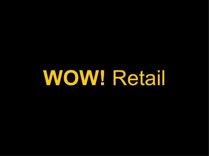 WOW! Retail