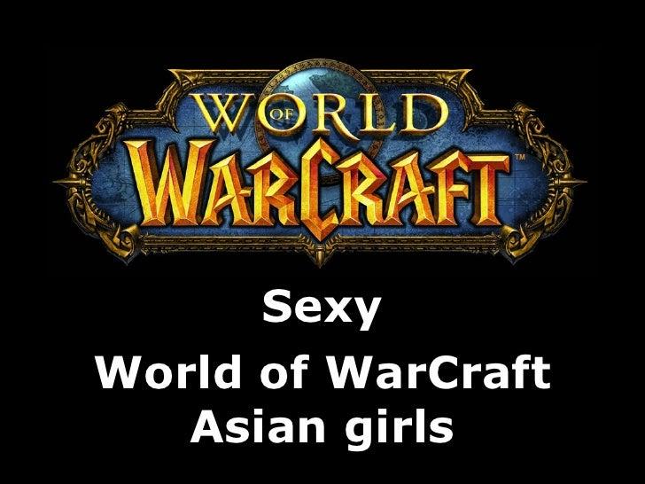 Sexy World of WarCraft    Asian girls