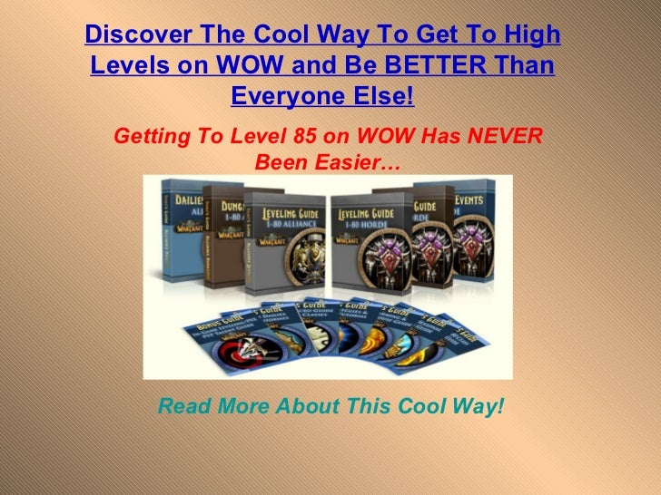 Discover The Cool Way To Get To HighLevels on WOW and Be BETTER Than           Everyone Else!  Getting To Level 85 on WOW ...