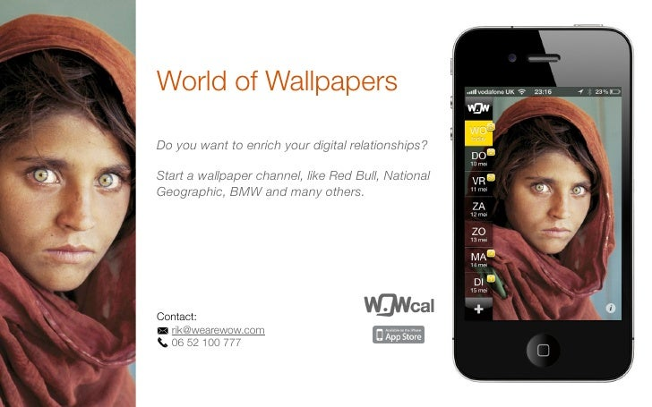 World of WallpapersDo you want to enrich your digital relationships?Start a wallpaper channel, like Red Bull, NationalGeog...