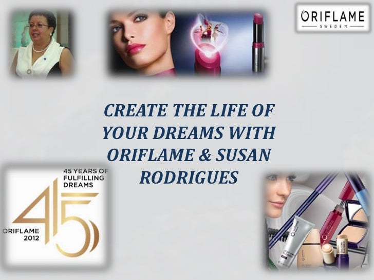 CREATE THE LIFE OFYOUR DREAMS WITHORIFLAME & SUSAN   RODRIGUES