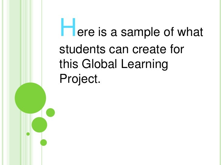 Here is a sample of what students can create for this Global Learning Project.<br />