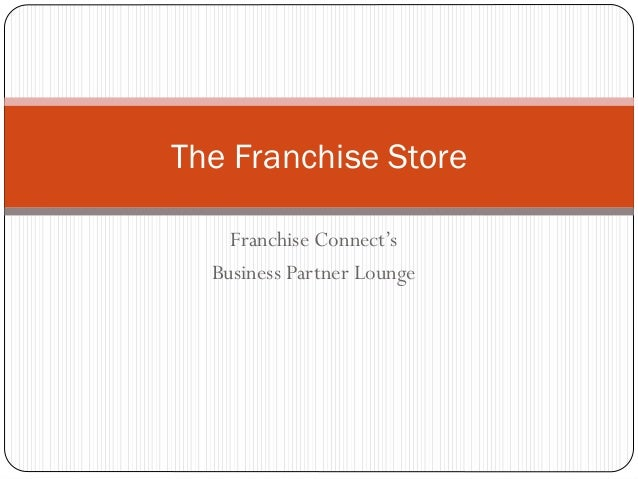 The Franchise Store Franchise Connect's Business Partner Lounge