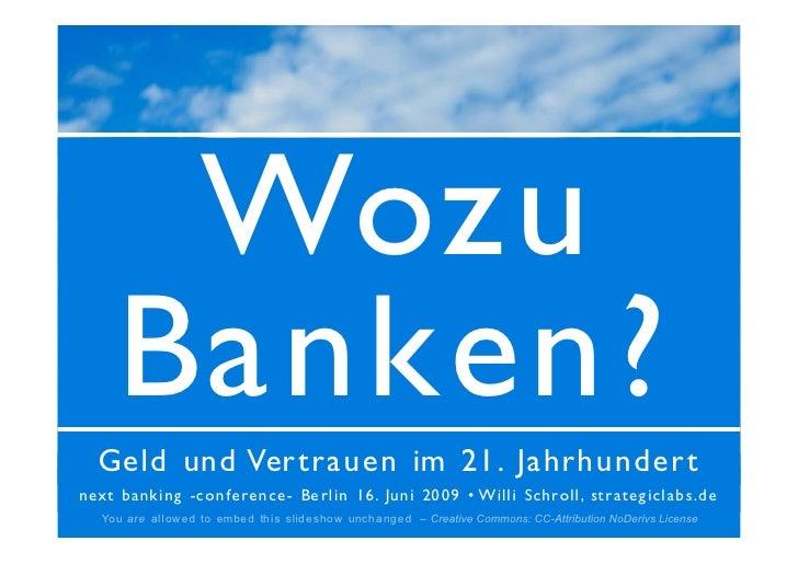 Wozu       Banken?   Geld und Ver tra uen im 21. Ja hrhunder t                      Titelseite next banki ng -c on feren c...