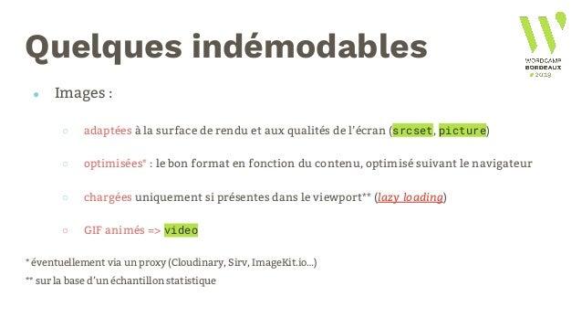 Et niveau Wordpress ? ● À la main ○ Enlever les JS inutiles (emoticons, RLY?) ○ Réduire le nombre de requêtes (Query Monit...