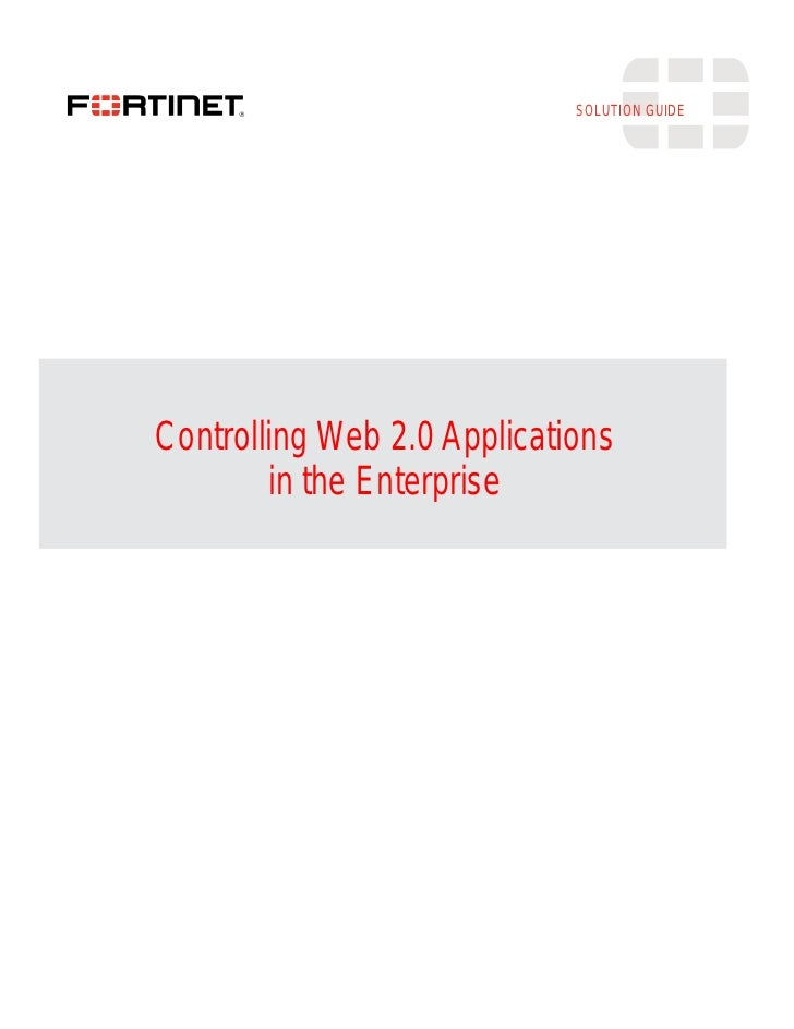 SOLUTION GUIDEControlling Web 2.0 Applications        in the Enterprise