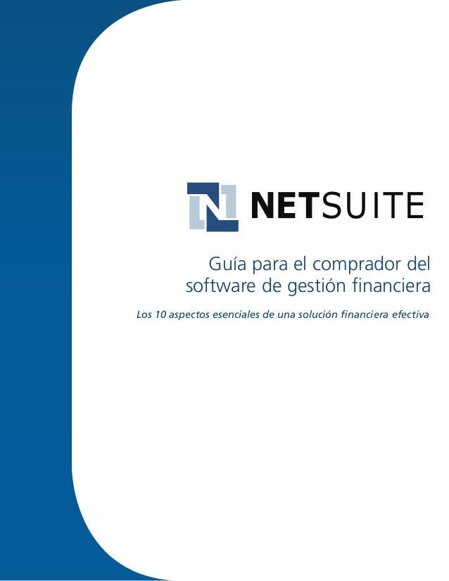 Los 10 aspectos esenciales de una solución financiera efectiva Guía para el comprador del software de gestión financiera