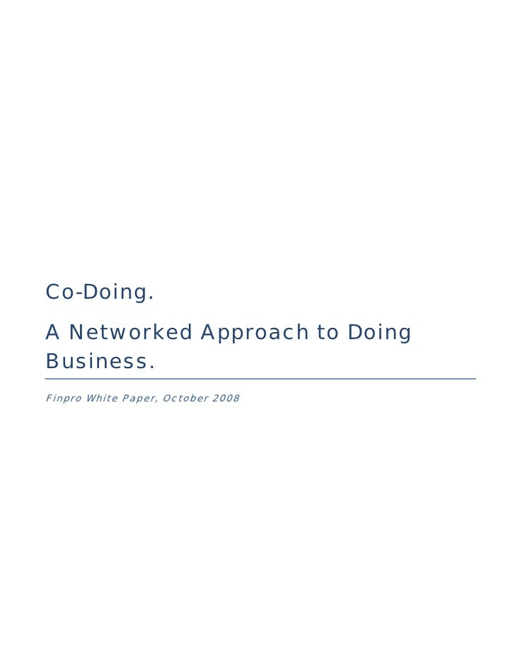 Co-Doing. A Networked Approach to Doing Business. Finpro White Paper, October 2008
