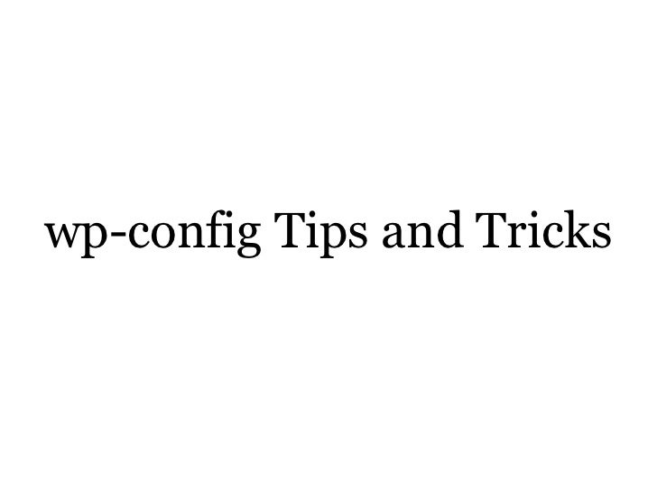 wp-config Tips and Tricks