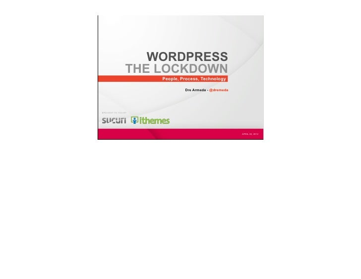WORDPRESS                THE LOCKDOWN                    People, Process, Technology                             Dre Armed...