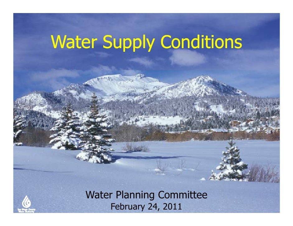 Water Supply Conditions    Water Planning Committee        February 24, 2011