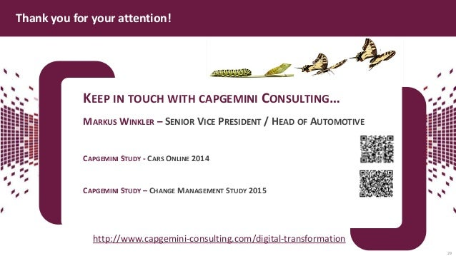 KEEP IN TOUCH WITH CAPGEMINI CONSULTING… MARKUS WINKLER – SENIOR VICE PRESIDENT / HEAD OF AUTOMOTIVE CAPGEMINI STUDY - CAR...