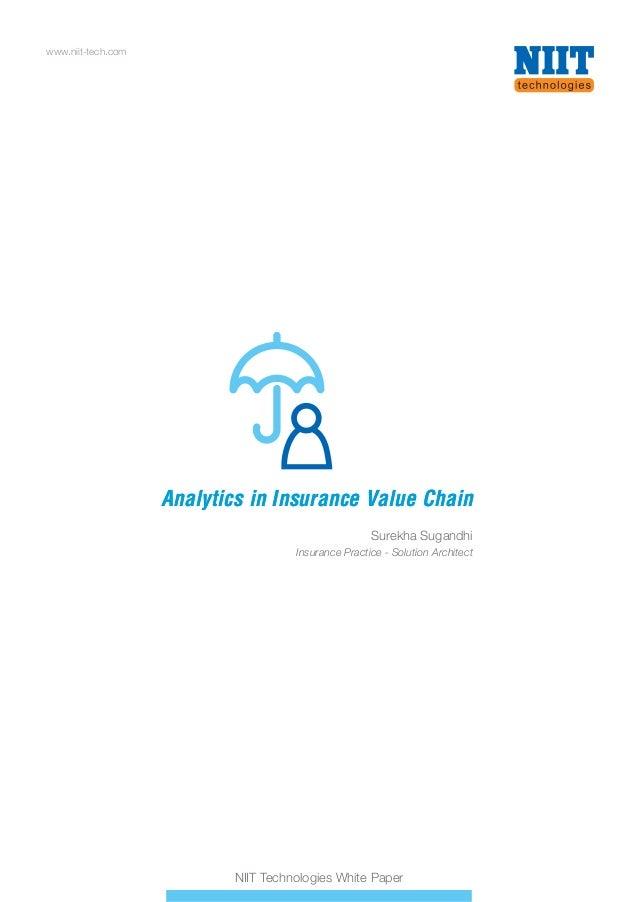 www.niit-tech.com NIIT Technologies White Paper Analytics in Insurance Value ChainAnalytics in Insurance Value Chain Surek...