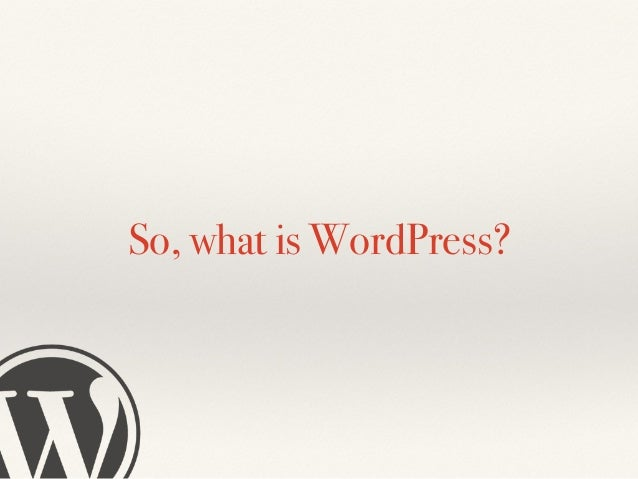 3. Application platform ❖ You can build apps on top of WordPress. ❖ This will be the next trend of WordPress world. ❖ It m...