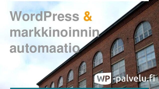 WordPress & markkinoinnin automaatio