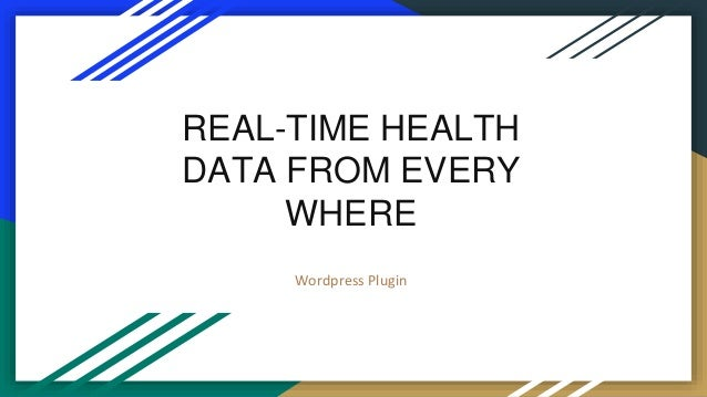 REAL-TIME HEALTH DATA FROM EVERY WHERE Wordpress Plugin