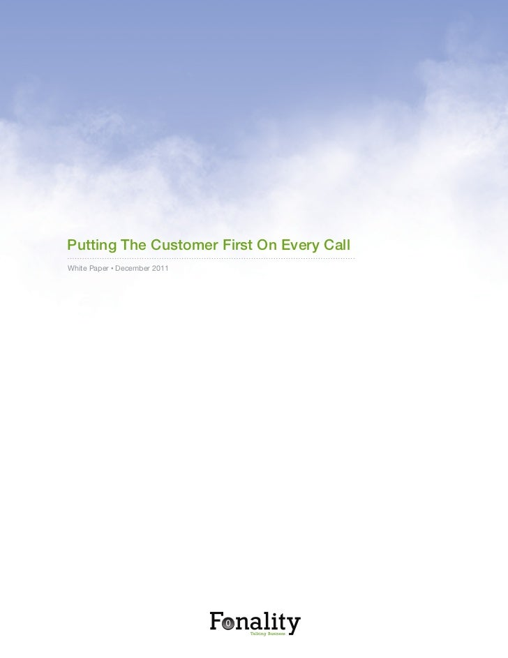 Putting The Customer First On Every CallWhite Paper • December 2011